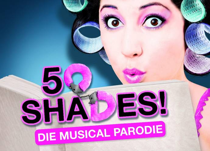 50 SHADES! Die Musical Parodie - Nach dem Bestseller Shades of Grey