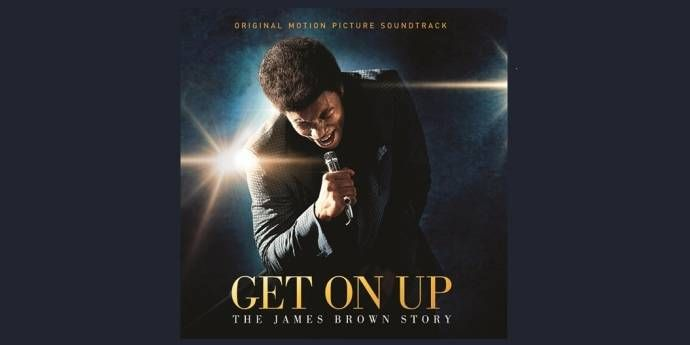 GET ON UP - DIE JAMES BROWN STORY: Die größten Hits von James Brown