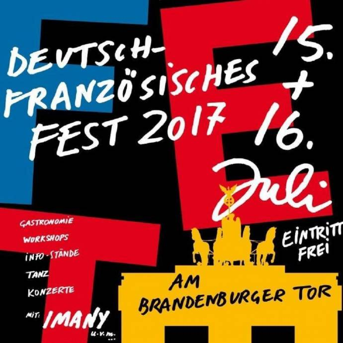 Deutsch-Französisches Fest - Jour de fête - Das Open-Air am Brandenburger Tor