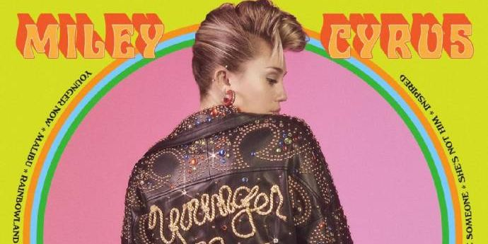 Miley Cyrus - Younger Now - Neues Album der Internet-Stars